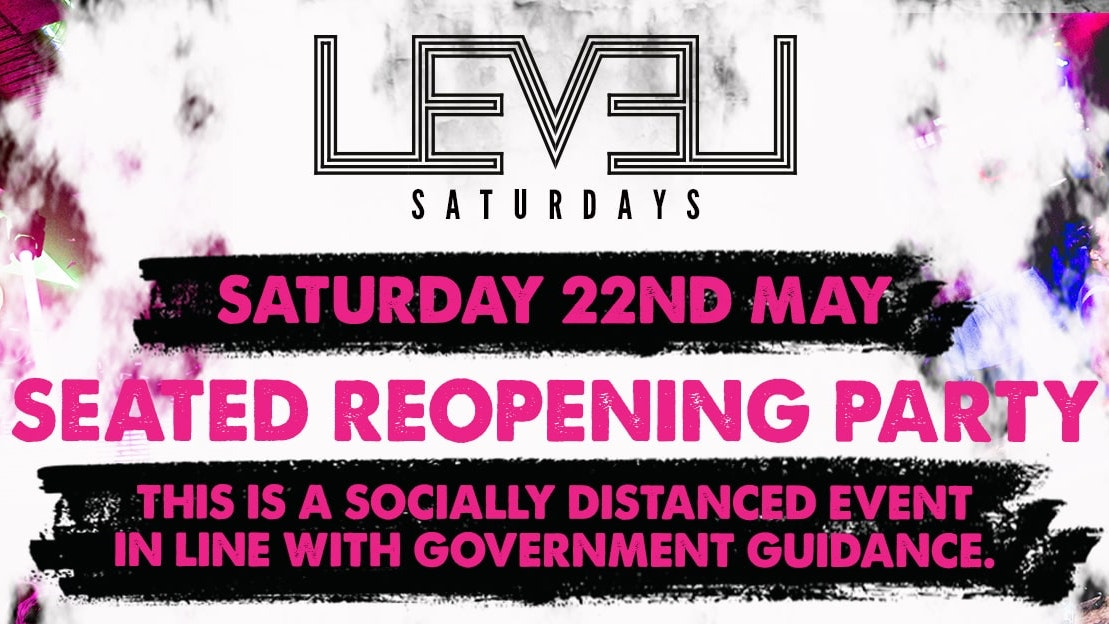 Level Saturdays May Reopening Party