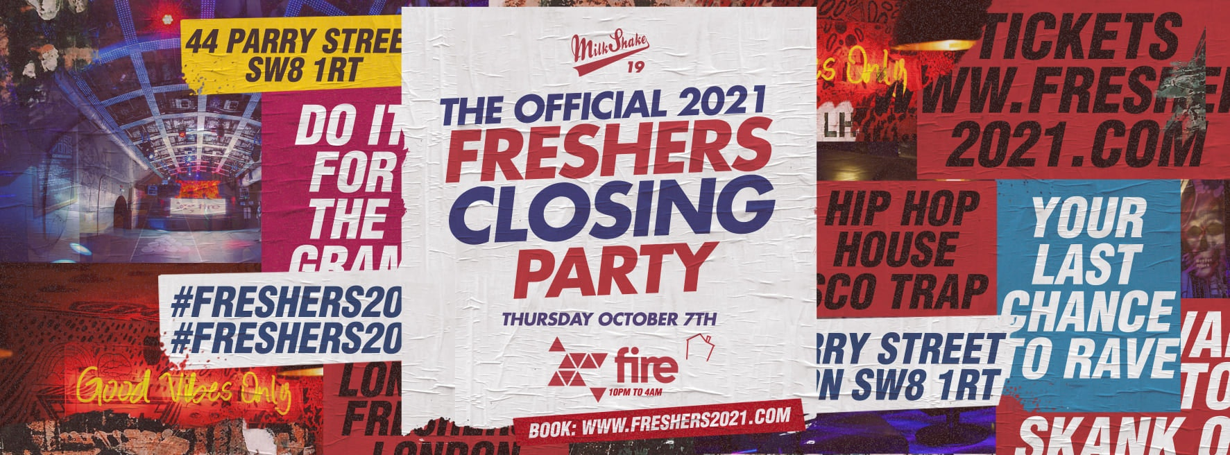 THE OFFICIAL FRESHERS 2021 CLOSING PARTY 💊 Fire Club London 😲