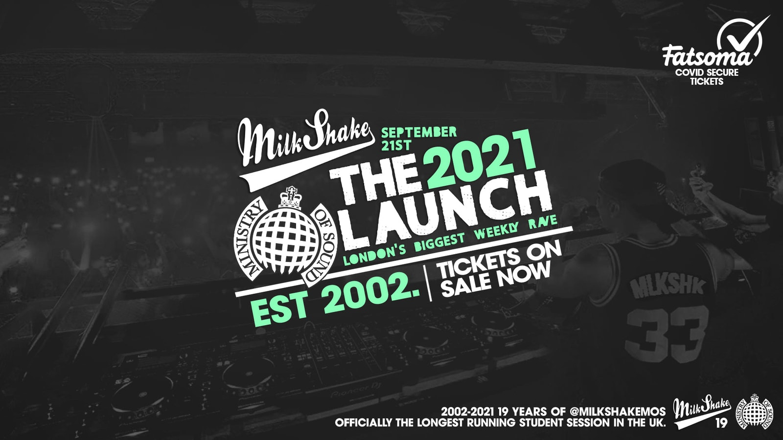 Ministry of Sound, Milkshake – Official London Freshers Launch 2021 🔥