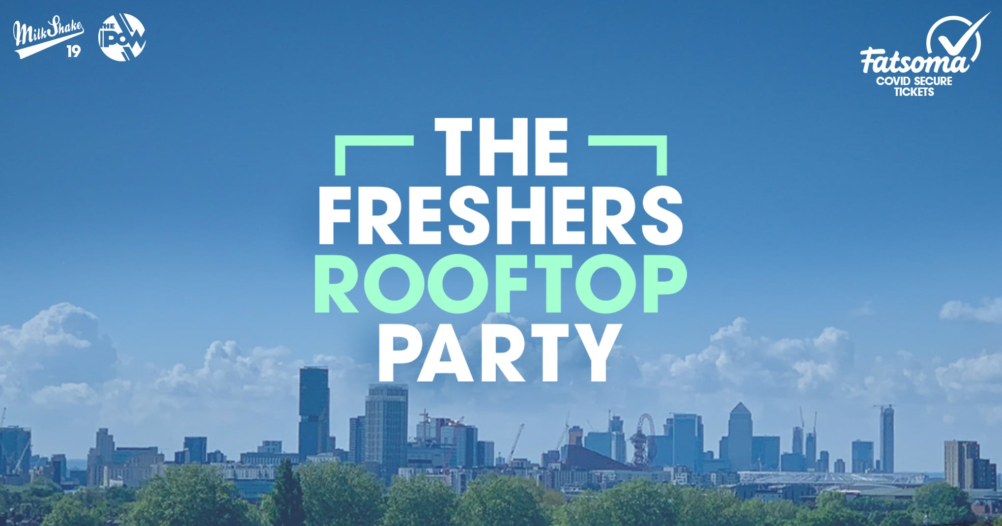 The London Freshers Rooftop Party 🌞🍹Tickets Back Online Now!