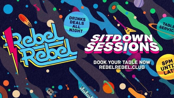 Rebel Rebel / The Sit Down Sessions are BACK