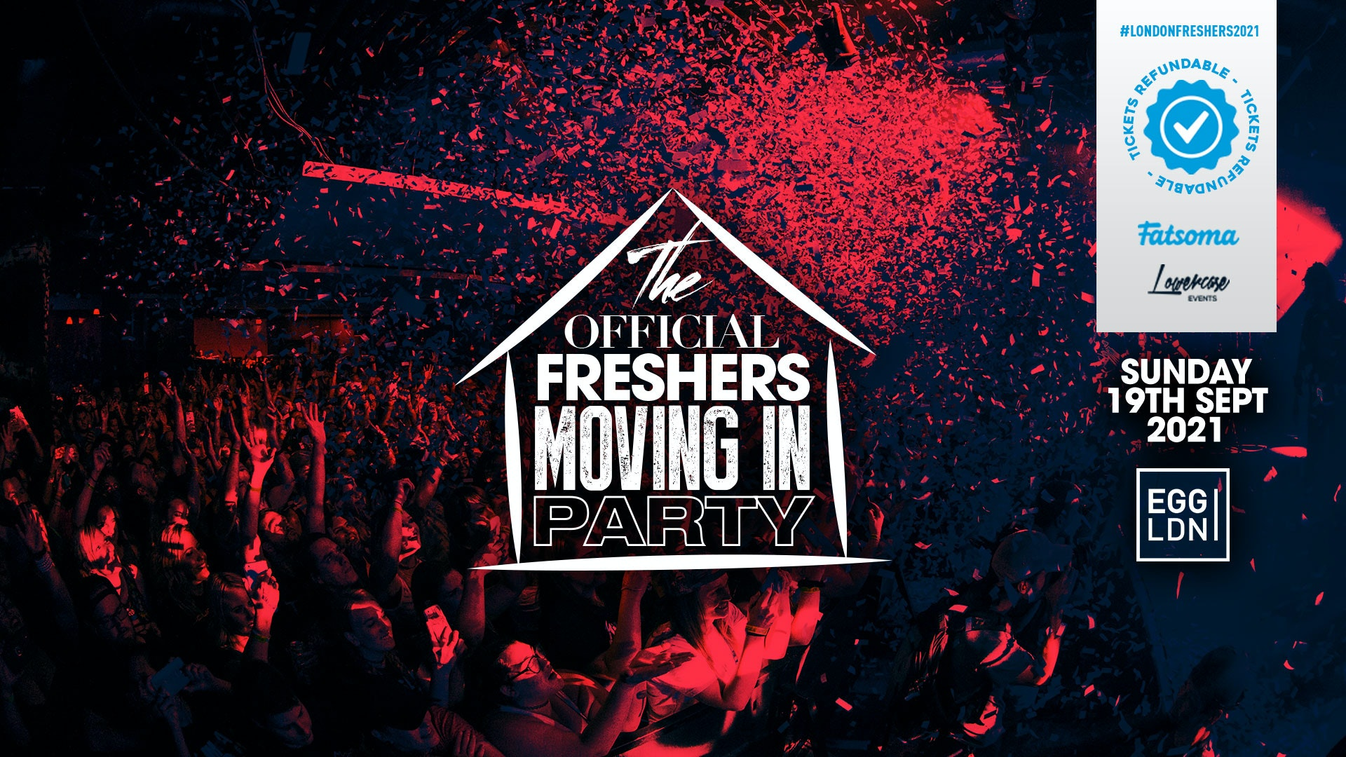 ⚠️LAST 100 TICKETS ⚠️ THE 2021 OFFICIAL LONDON FRESHERS MOVING IN PARTY AT EGG LONDON // FRESHERS WEEK 1 DAY 1