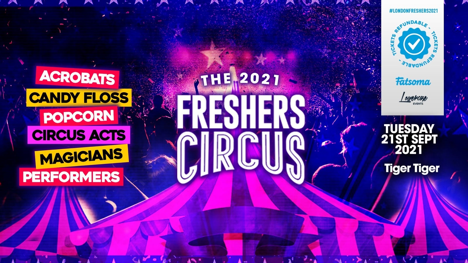 THE 2021 LONDON FRESHERS CIRCUS AT TIGER TIGER LONDON // FRESHERS WEEK 1 DAY 3