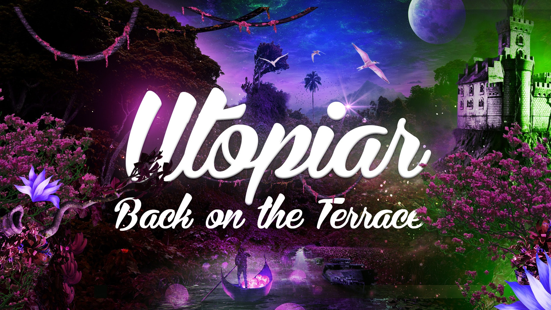 UTOPIAR – BACK ON THE TERRACE | DIGITAL | FRIDAY | 7th MAY