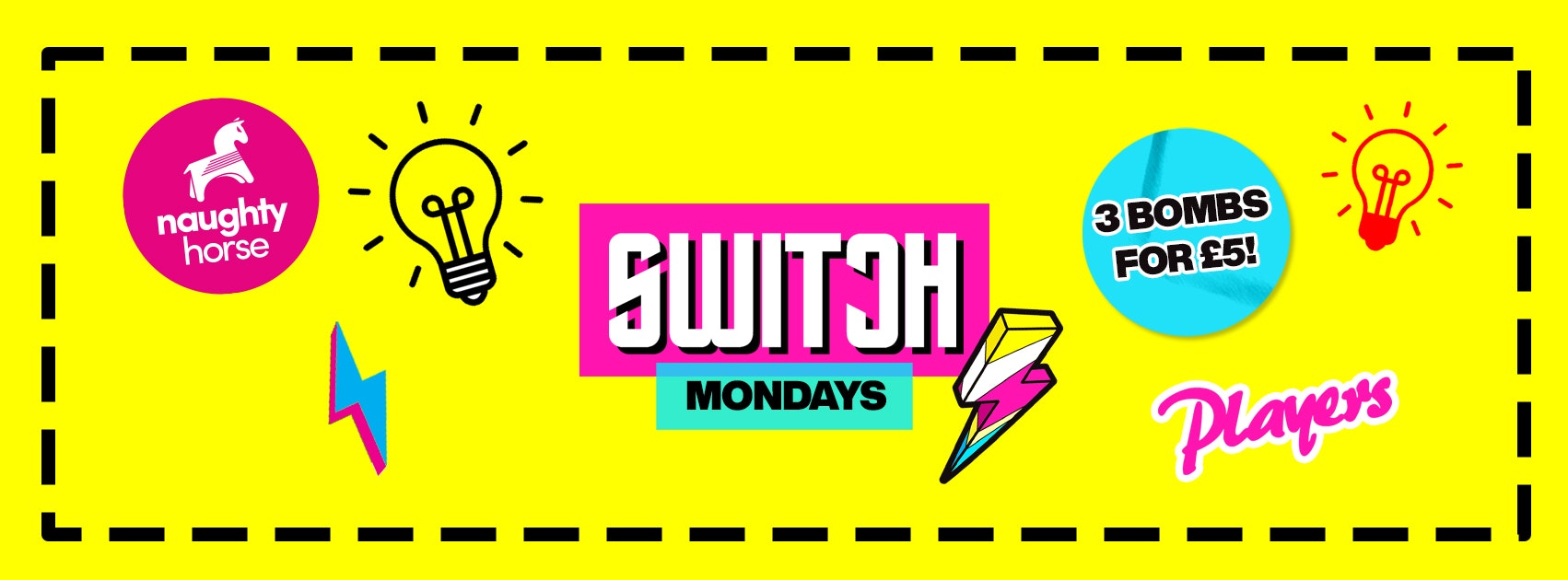 Switch – Mondays at Players!