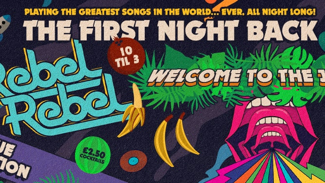 Rebel Rebel – Welcome to the Jungle – The Official First Night Back