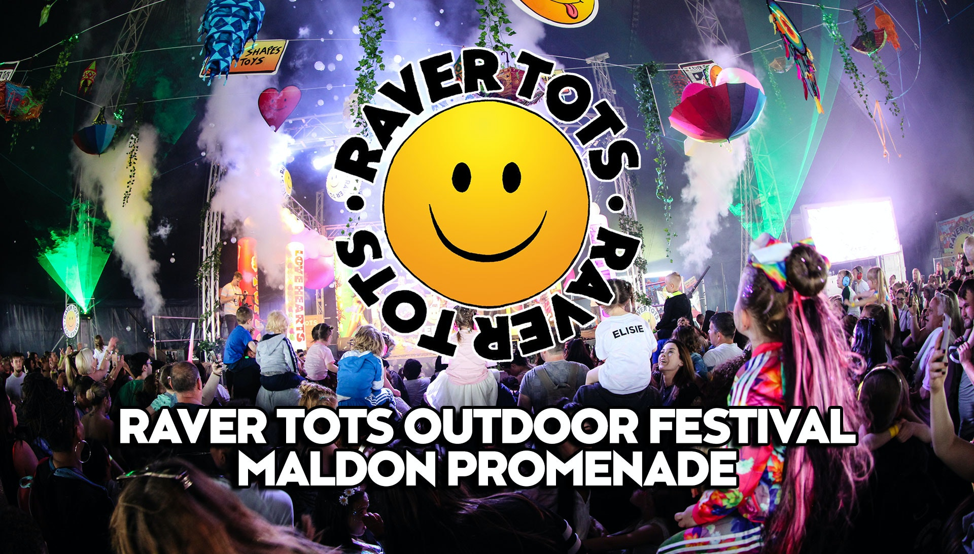 The Worlds Biggest Ever Raver Tots Outdoor Festival – Maldon Promenade