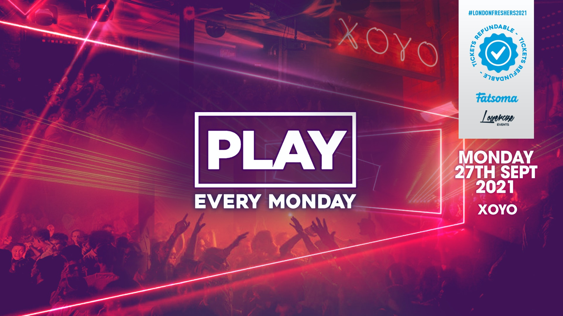 PLAY LONDON FRESHERS LAUNCH : PART 3 AT XOYO! // FRESHERS WEEK 3 DAY 1