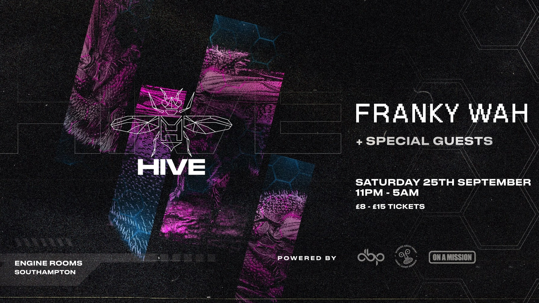 Saturday 25th Sept: Hive presents: Franky Wah + Special guests