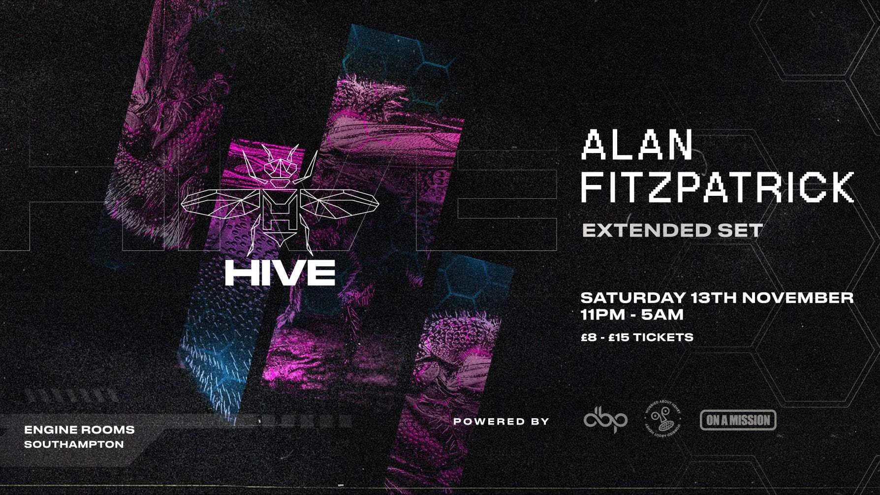 Saturday 13th Nov:  Hive presents: Alan Fitzpatrick (extended set) + guests