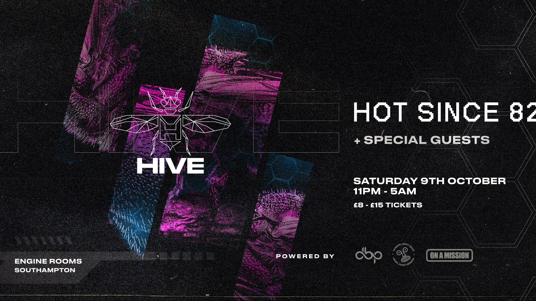 Saturday 9th Oct: Hive presents:  Hot Since 82 + Special guests
