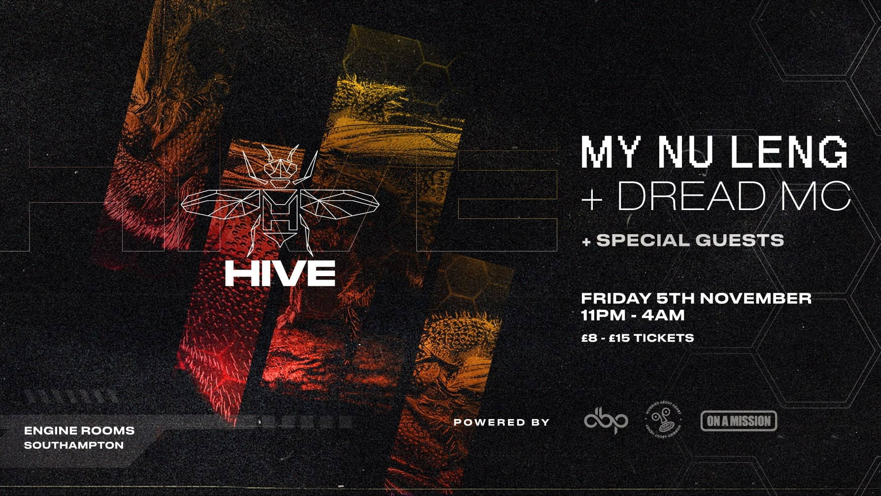 Friday 5th Nov: Hive presents: My Nu Leng + Dread MC + Special guests