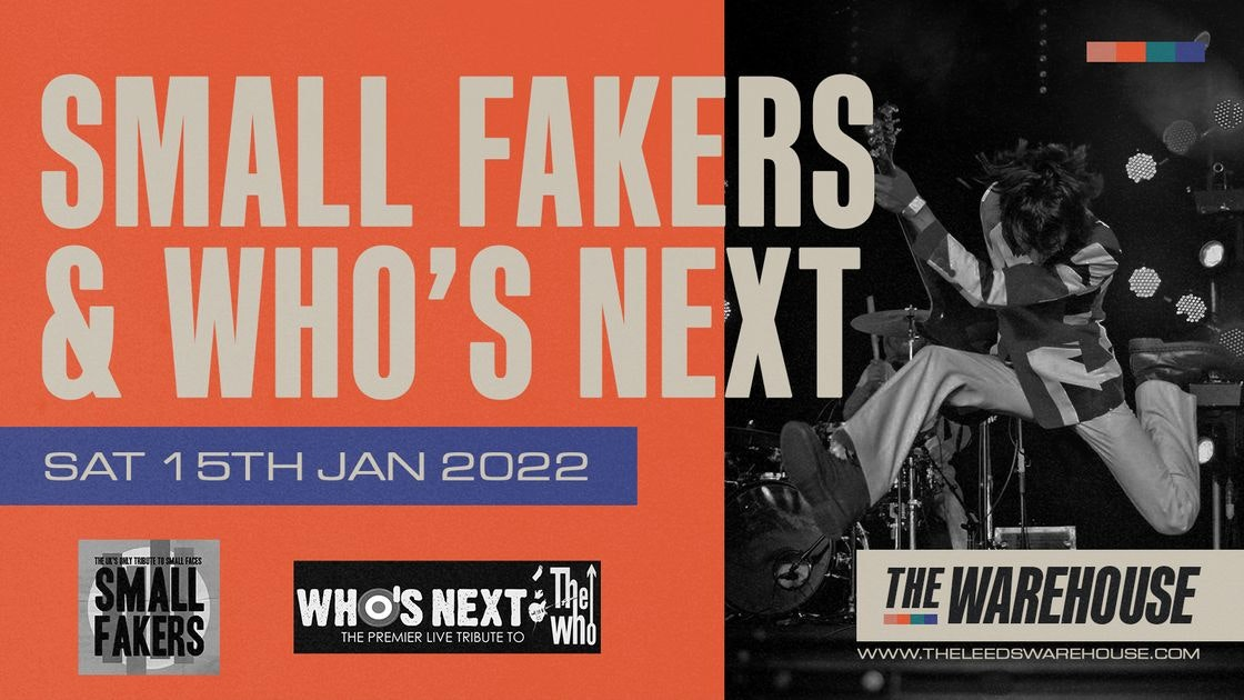 Small Fakers + Who's Next – Live
