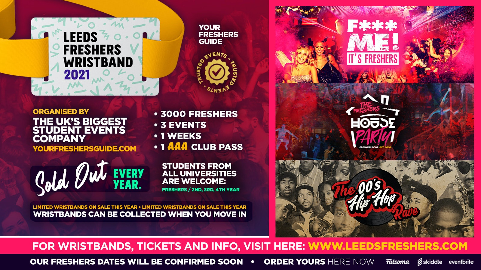 Leeds Freshers Wristband 2021 – The Official Freshers Pass | Includes the biggest events in Leeds