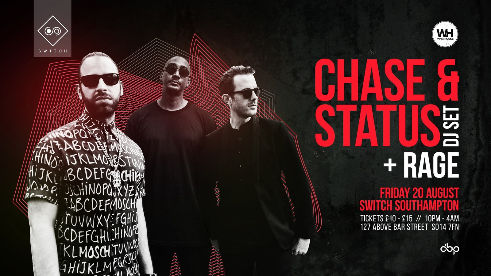 Chase & Status x Friday 20th August