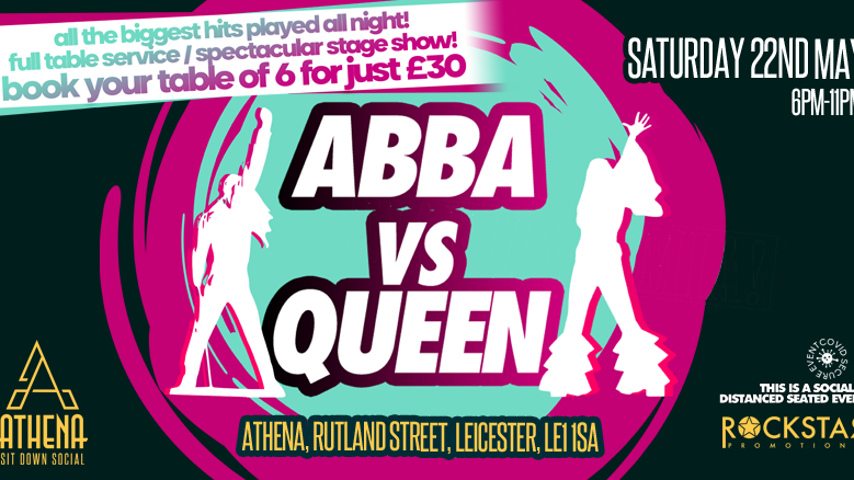 Athena Sit Down Social – ABBA vs Queen! Saturday 22nd May.