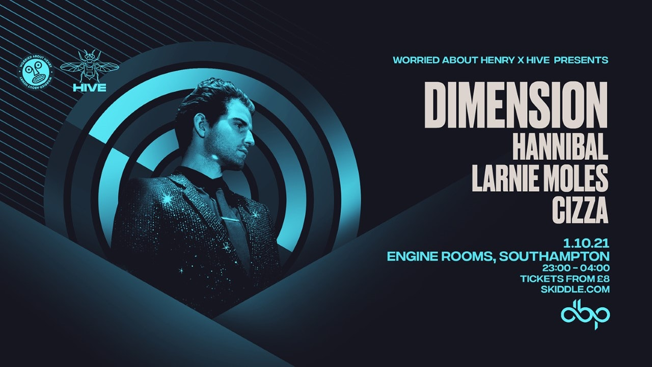 Friday 1st Oct: Worried About Henry presents Dimension + Guests