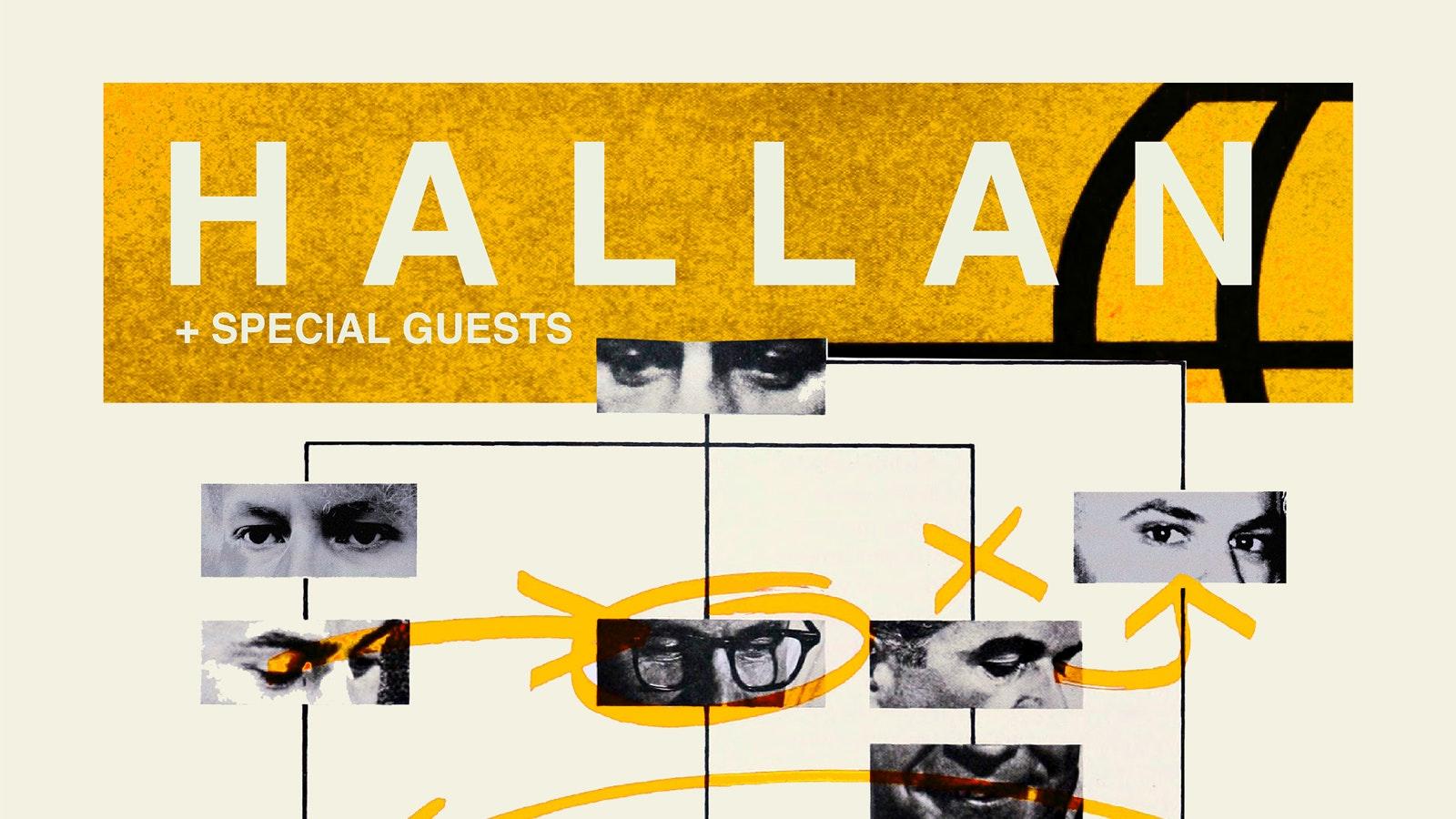 Hallan + Guests