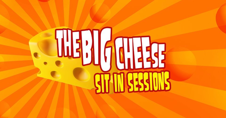 The Big Cheese | Sit in Session
