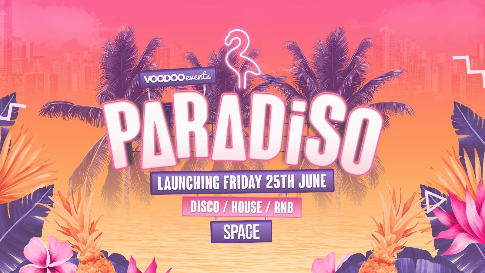 Paradiso Fridays at Space – 13th August