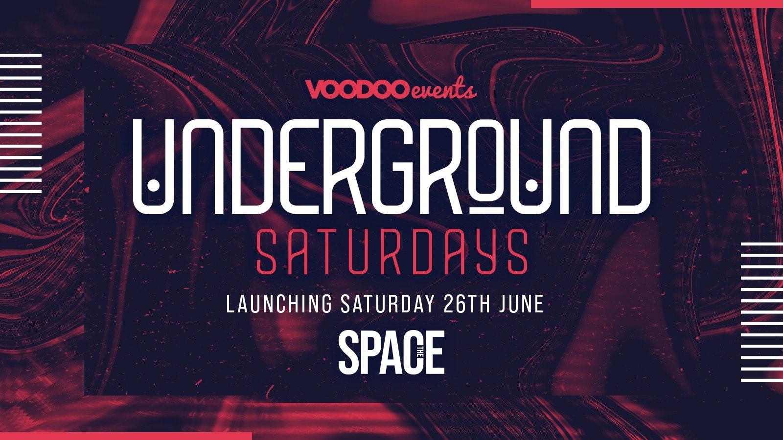 Underground Saturdays at Space – 21st August