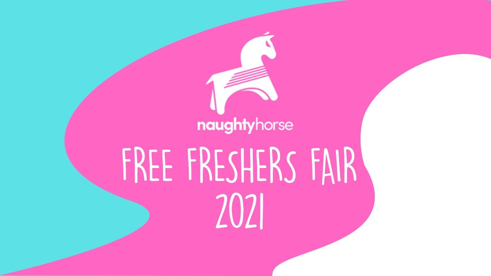 FREE Birmingham Re-Freshers Fair 2021! [Naughty Horse]