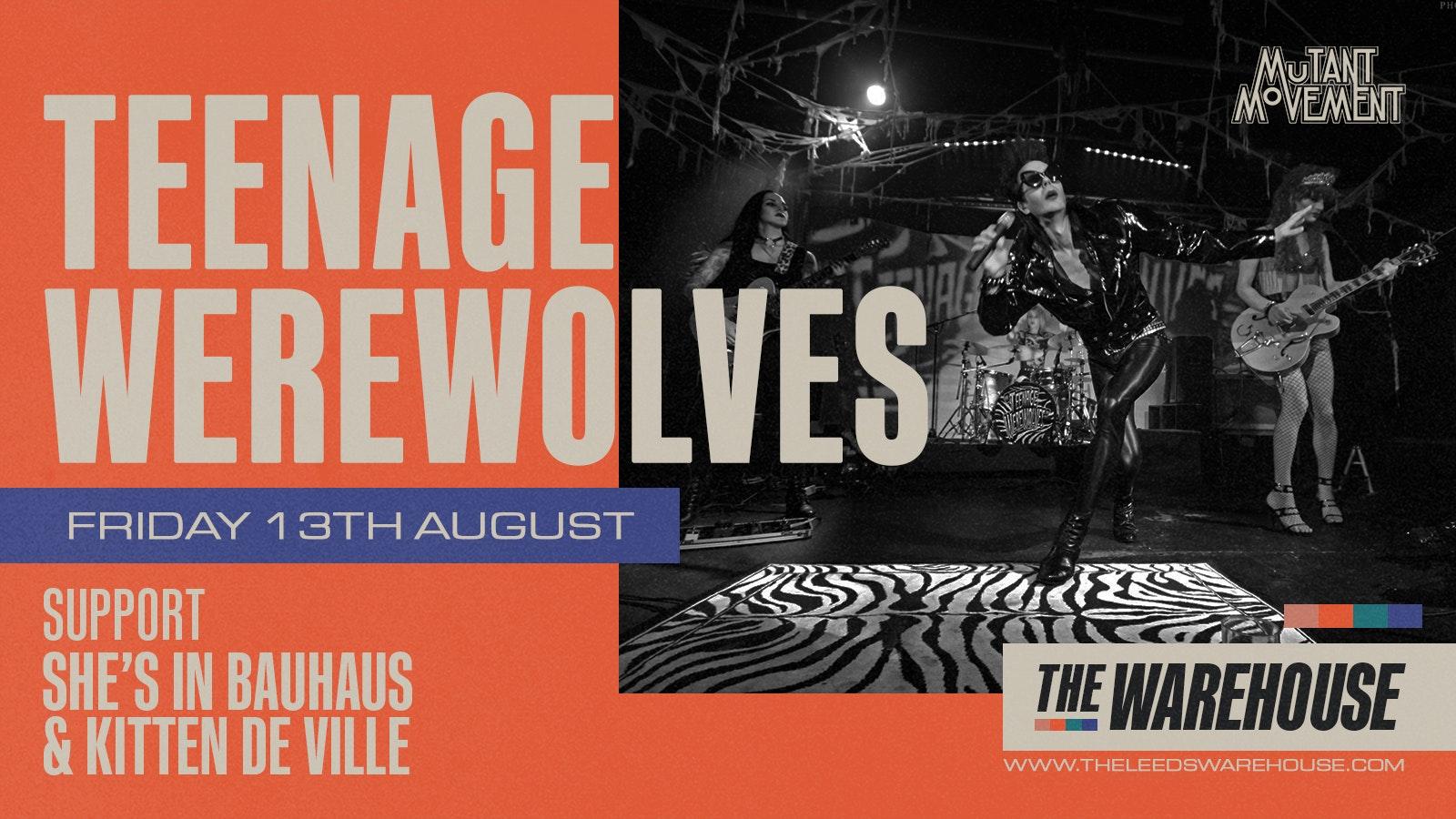 Teenage Werewolves + Kitten De Ville, She's In Bauhaus & Jessica Habit – Live