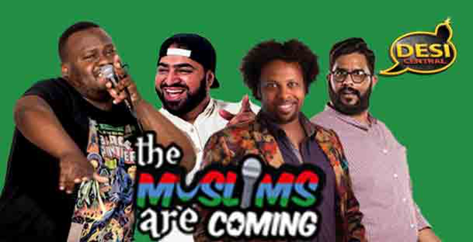 The Muslims Are Coming – Holborn