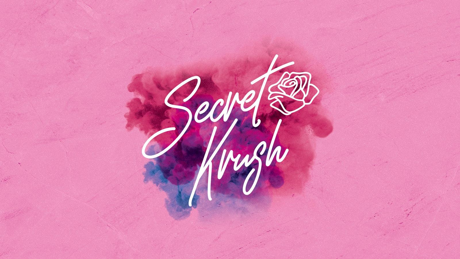 SECRET KRUSH | FRIDAY | PERDU | 18th JUNE
