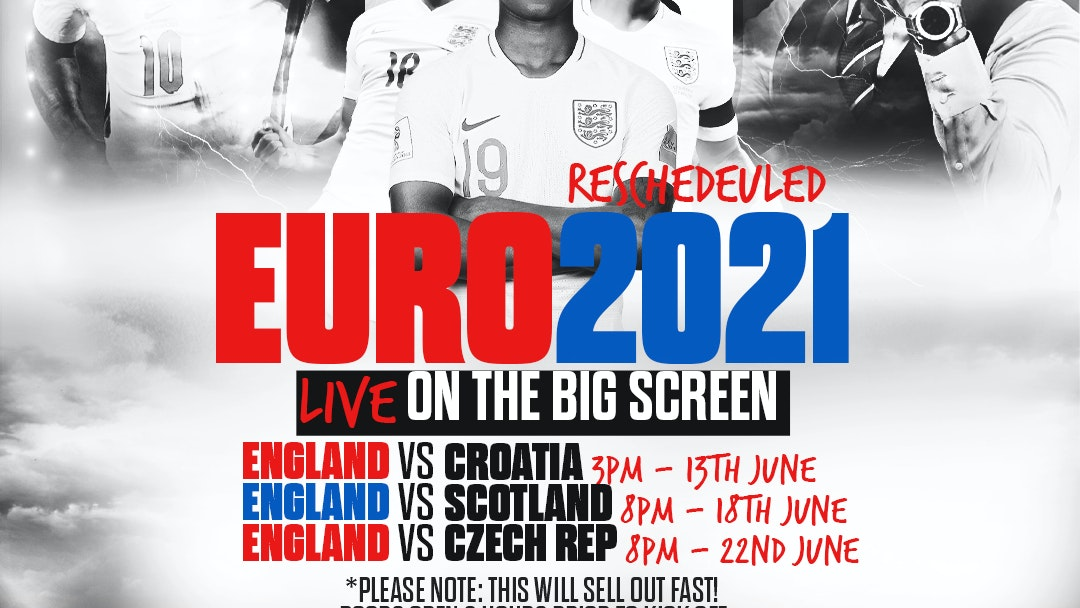 EURO 2020 RE SCHEDULED – LIVE ON THE BIG SCREEN