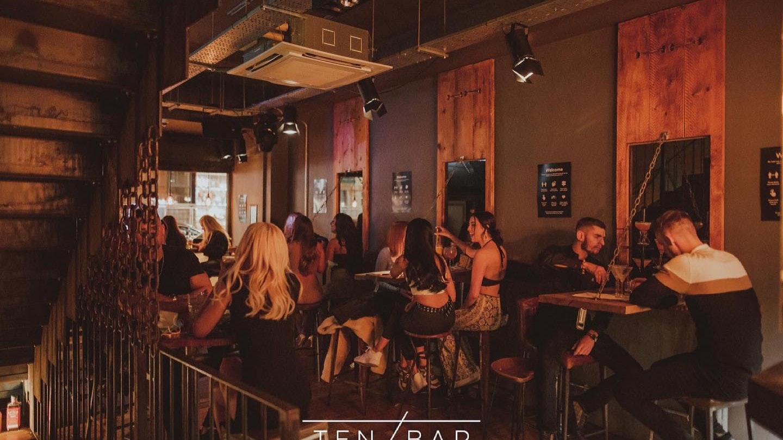 Ten Bar – Wednesday 16th June (Upstairs – Deposit comes off drinks bill)