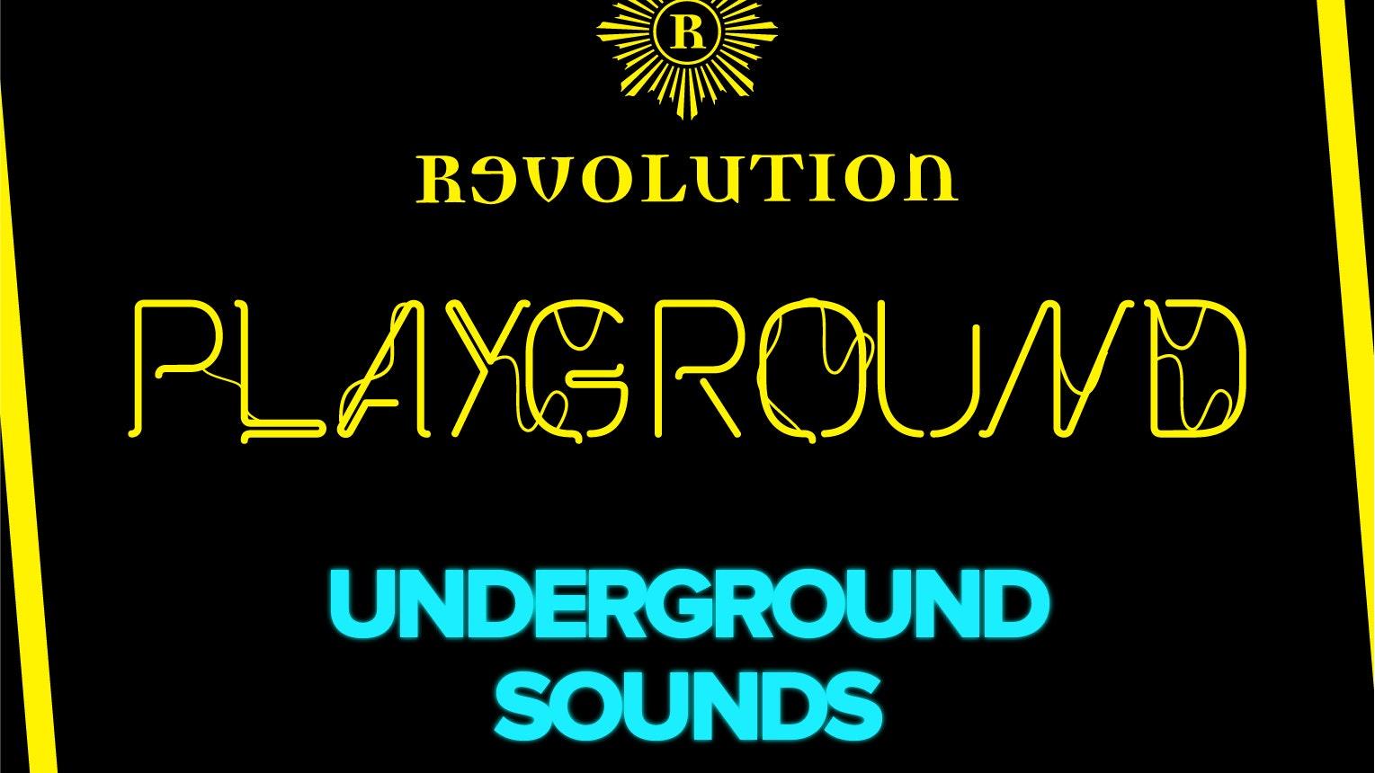Playground – Underground Sounds