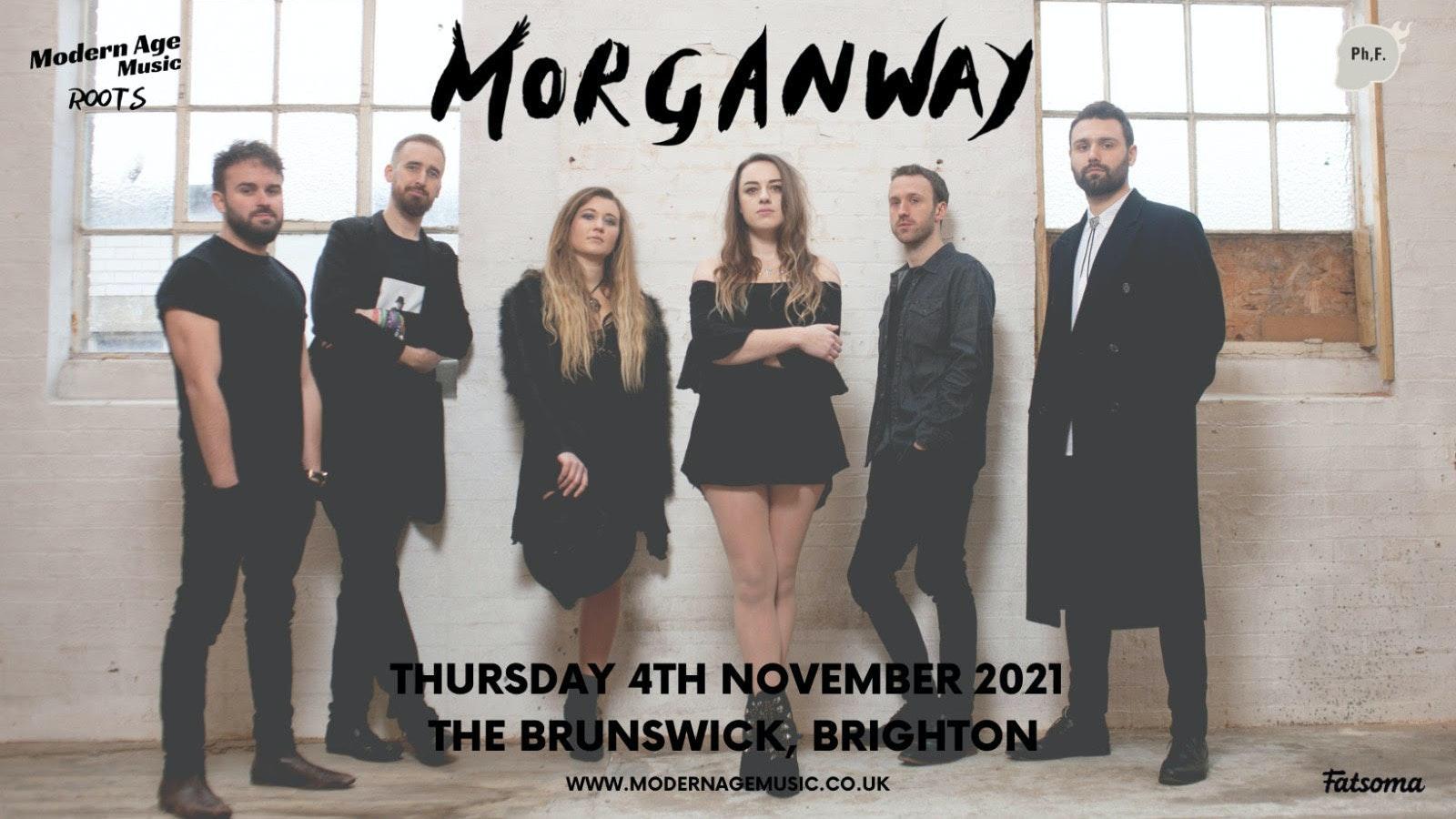Morganway live at The Brunswick, Brighton  + The Heavy Heavy + Jake Morrell