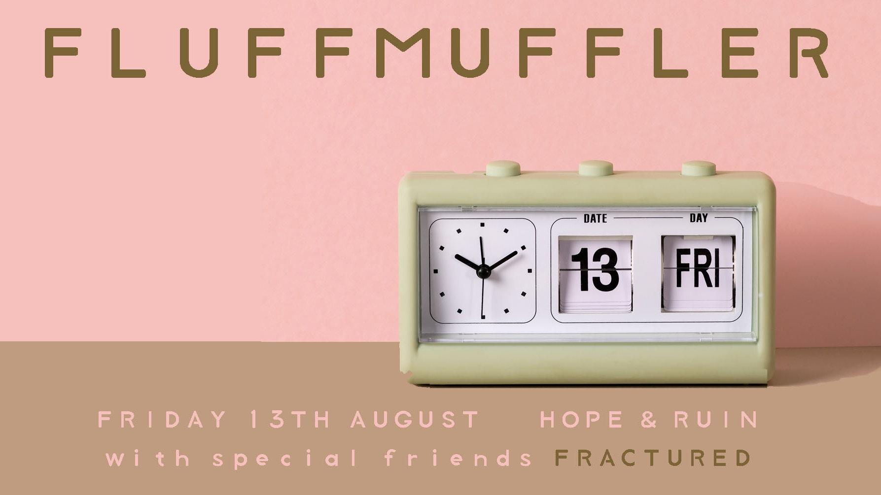 Fluffmuffler +  Fractured