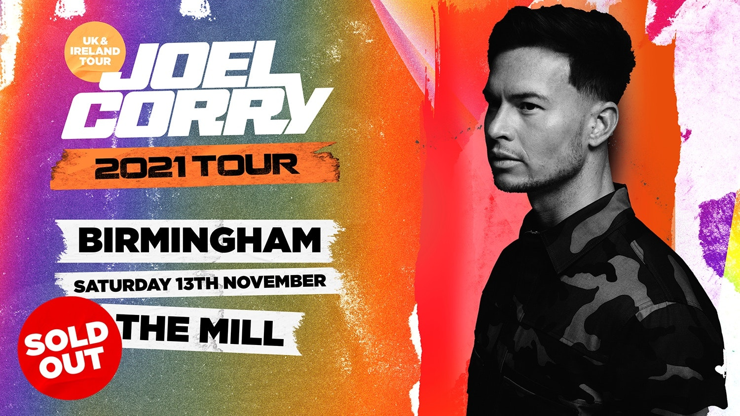 SOLD OUT : Joel Corry : Birmingham