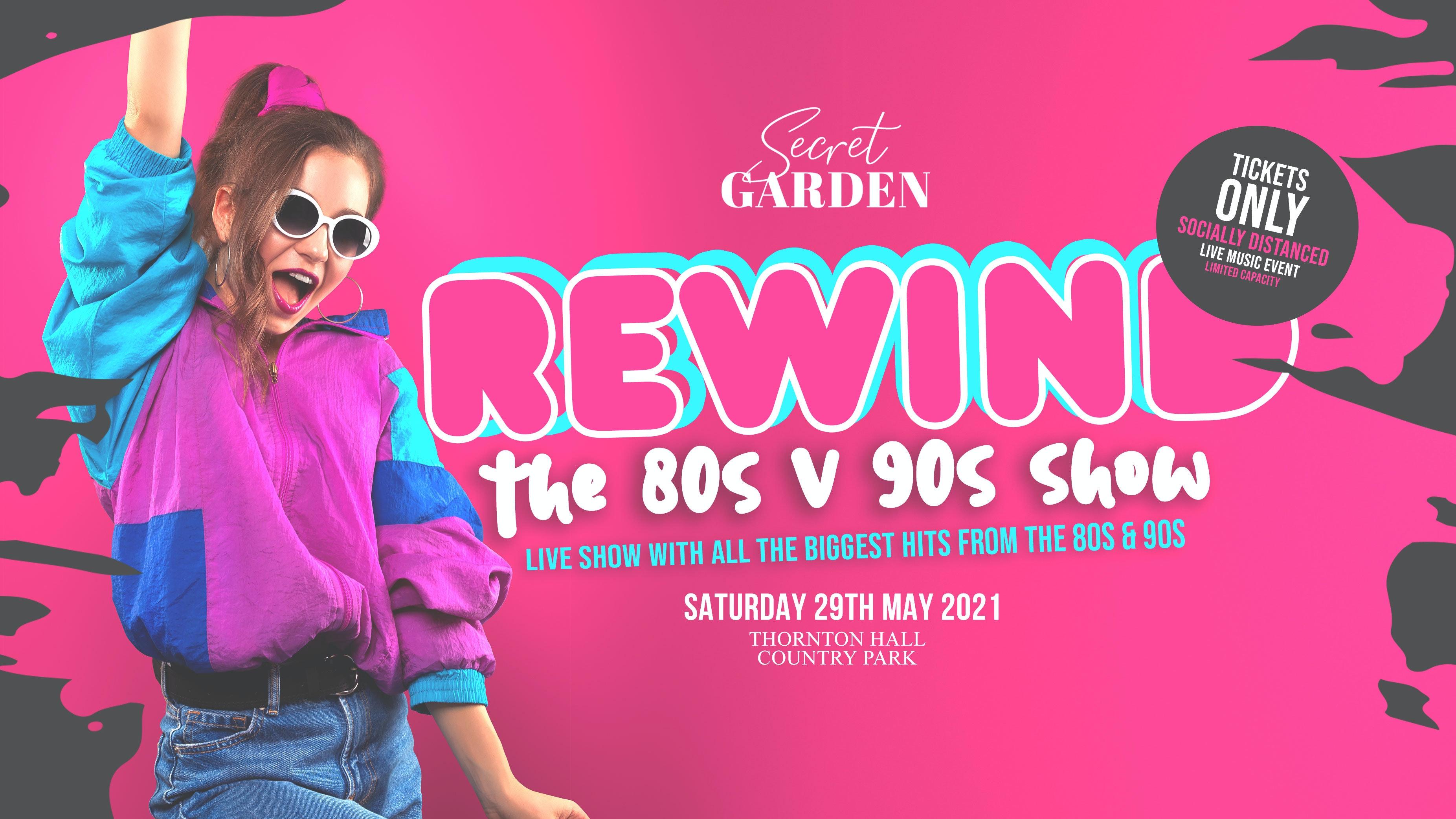 Secret Garden Rewind – 80s & 90s Show