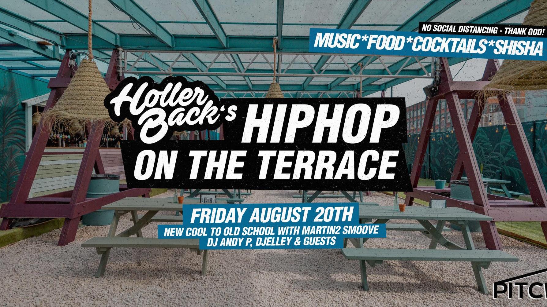 Holler Back London – Hip Hop & R'NB Summer Terrace Party 😎 August 20th 💃