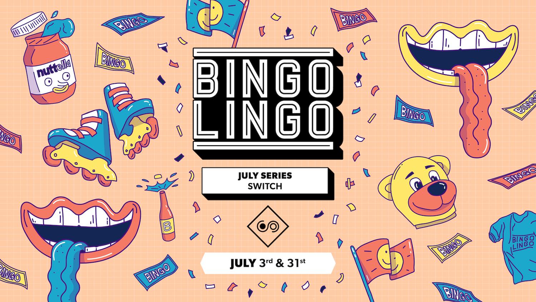 BINGO LINGO – Southampton – July 3rd
