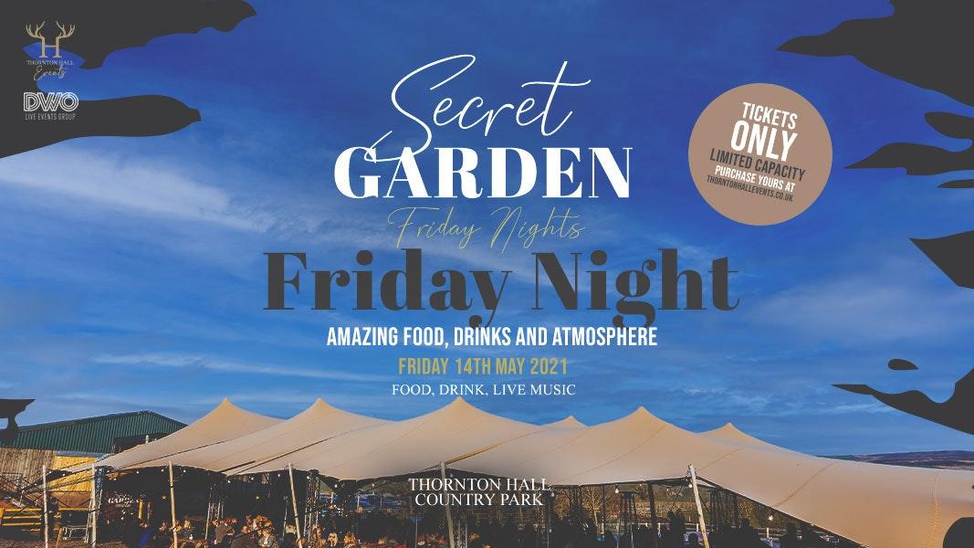 Secret Garden – Friday Night