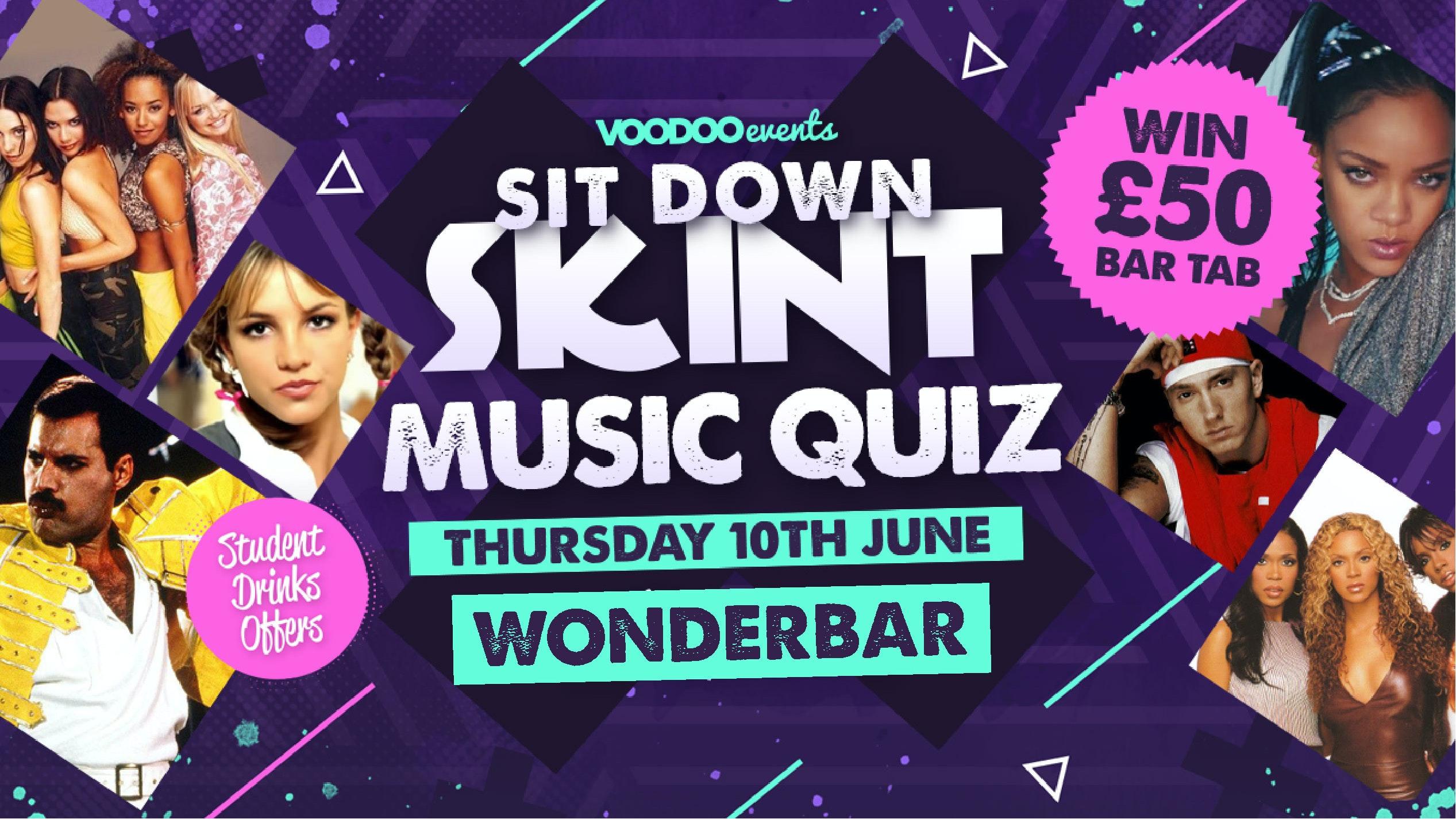 Sit Down Skint – Music Quiz!! – NOW AT WONDERBAR!!