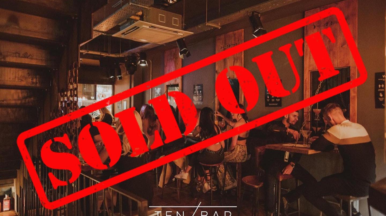 Ten Bar – Thursday 10th June (Downstairs – Deposit comes off drinks bill)