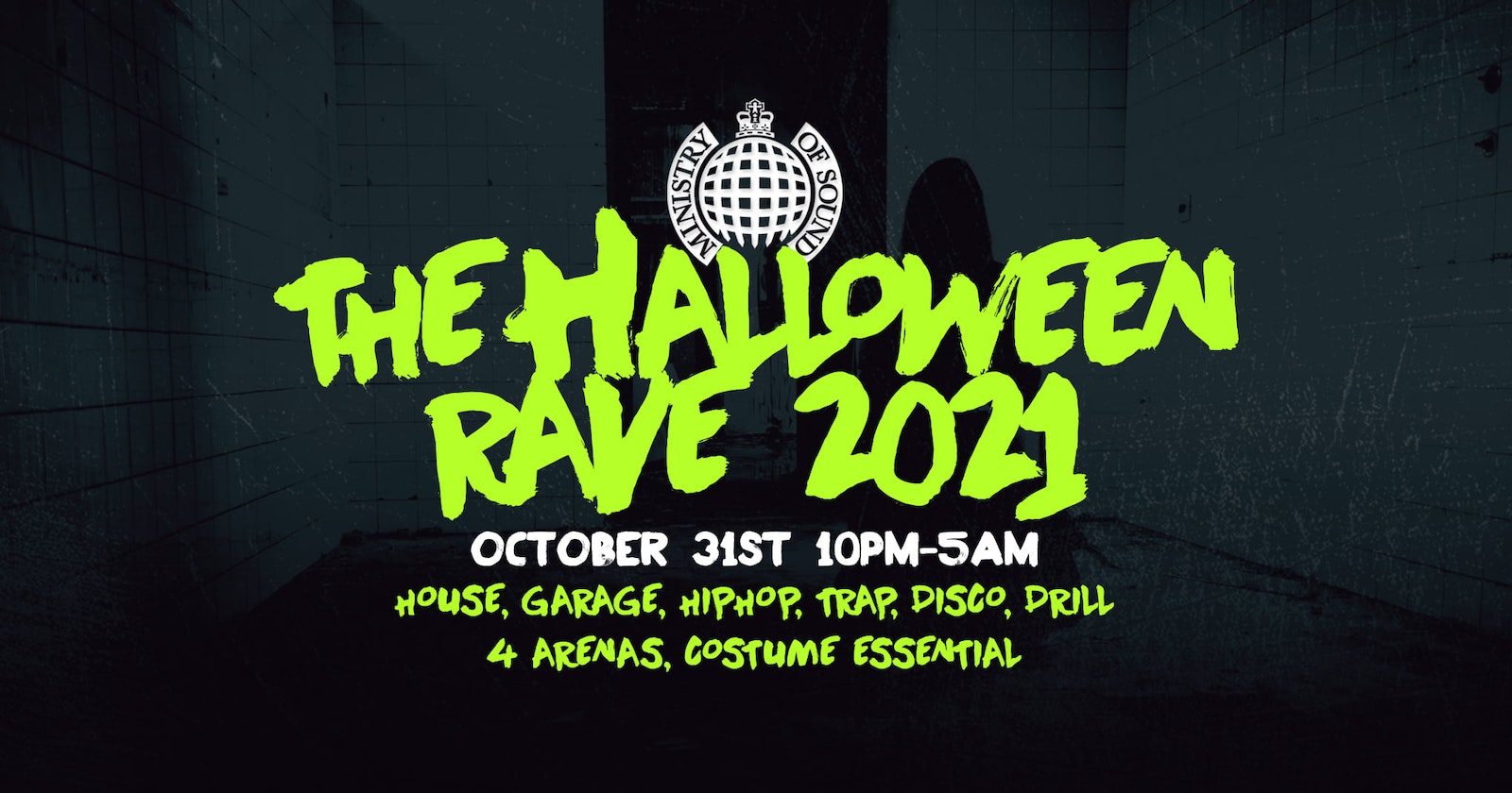 🚫 SOLD OUT 🚫 The Halloween Rave 2021  |  Ministry of Sound 👻