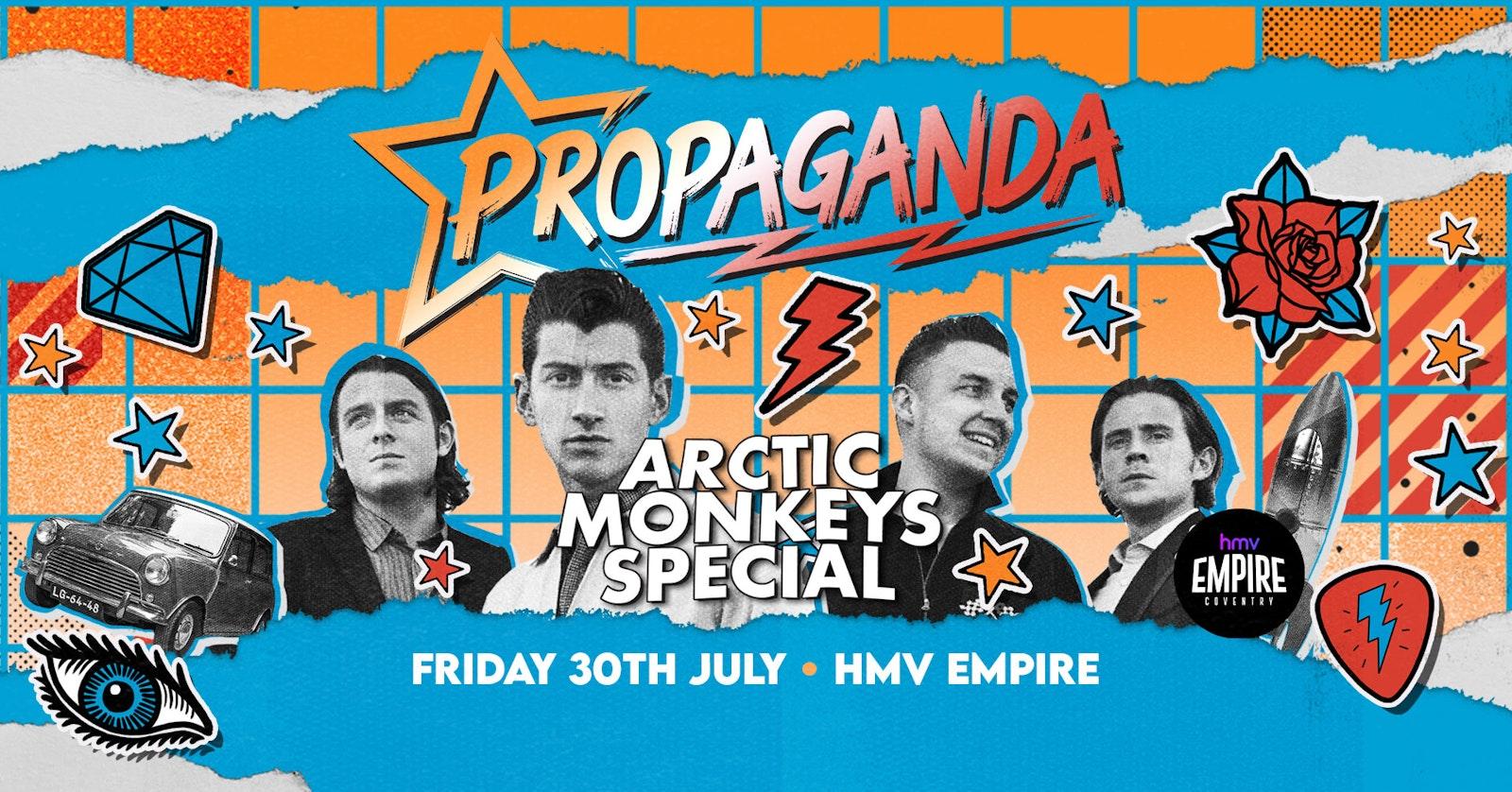 Propaganda Coventry – Arctic Monkeys Special!