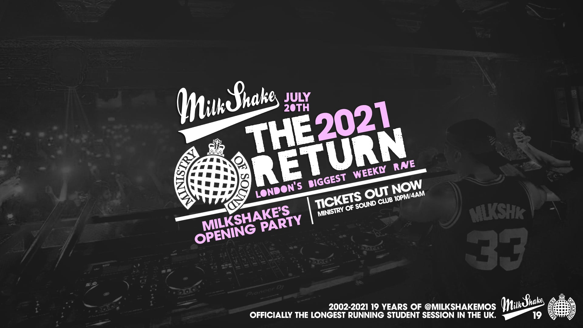 🚫SOLD OUT🚫 Ministry of Sound, Milkshake – The Official Return July 2021  🔥 SOLD OUT