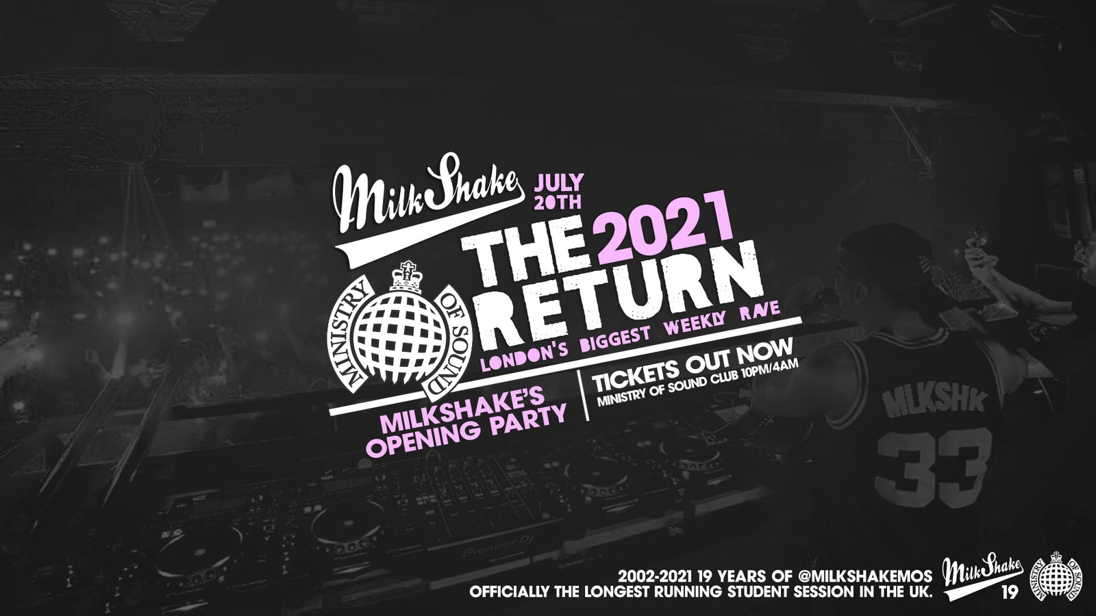 Ministry of Sound, Milkshake – The Official Return July 2021  🔥 SOLD OUT