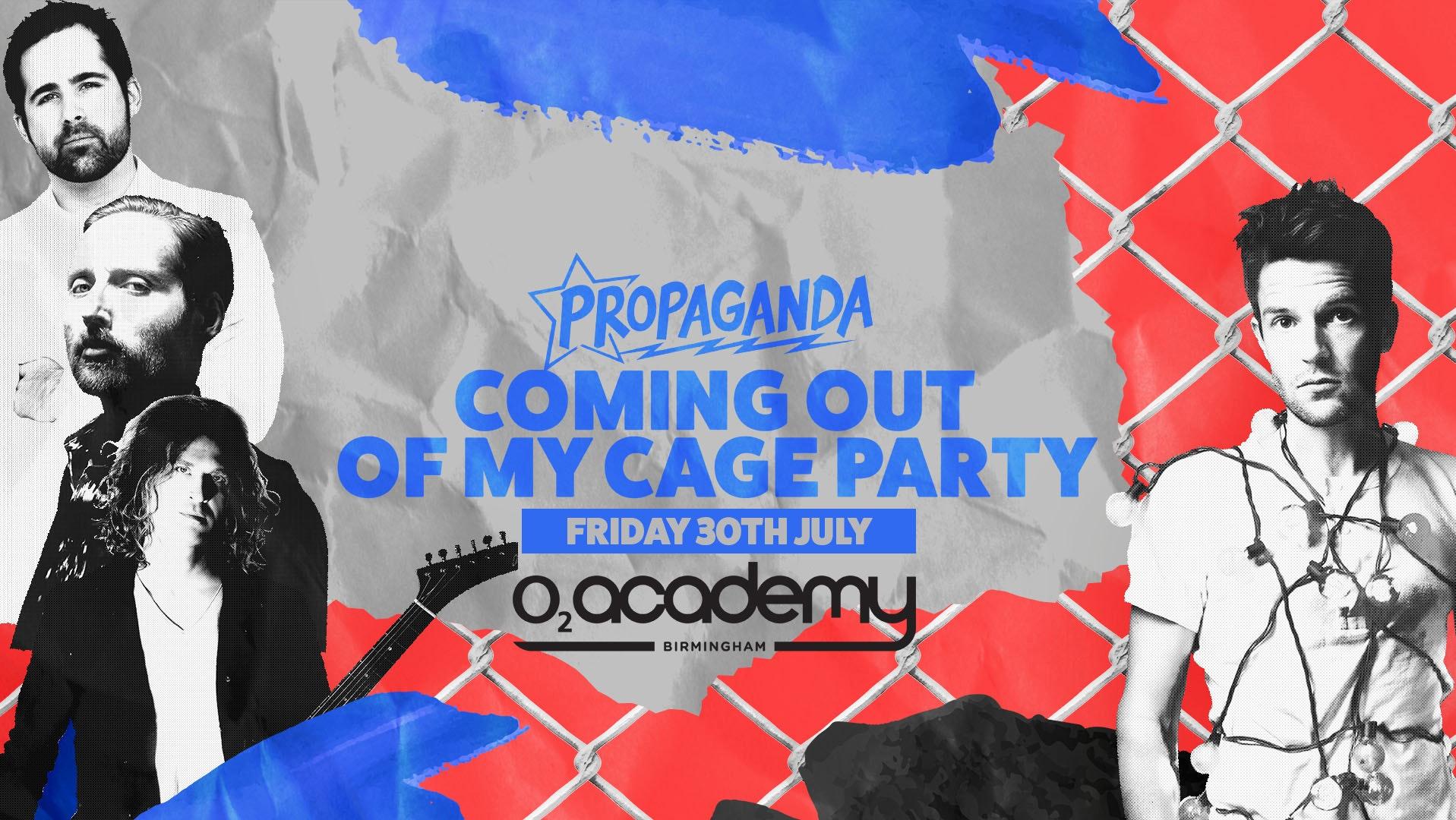 Propaganda Birmingham – Coming Out Of My Cage Party – o2 Academy Birmingham