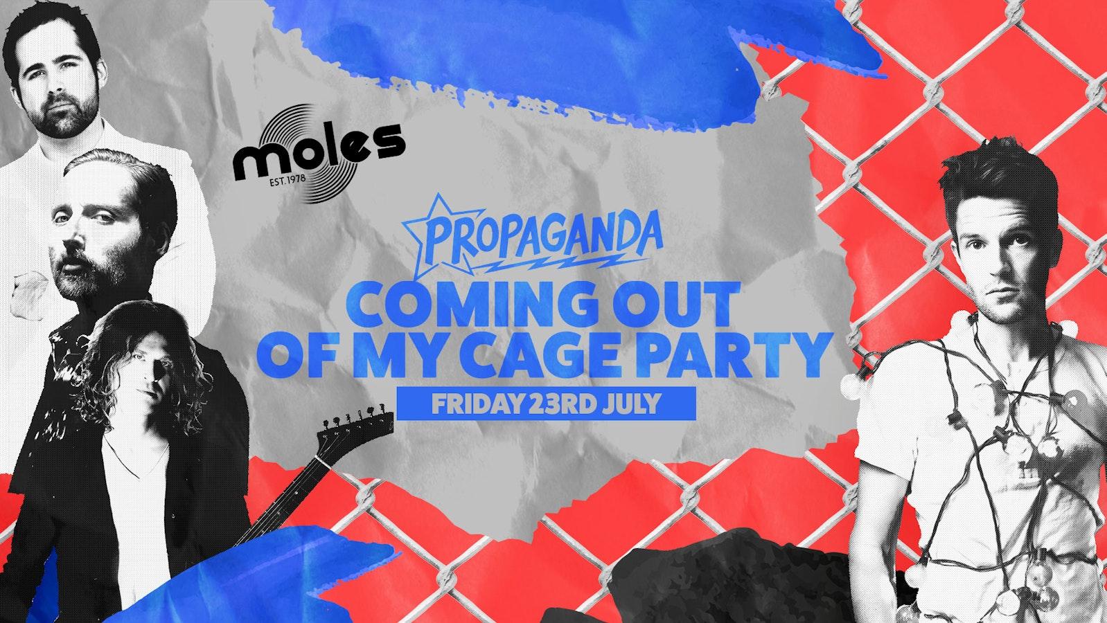 Propaganda Bath – Coming Out Of My Cage Party at MOLES!