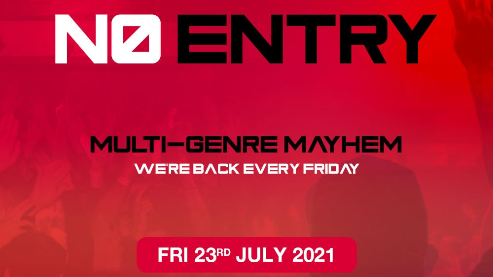 No Entry – The Mayhem Is Back!