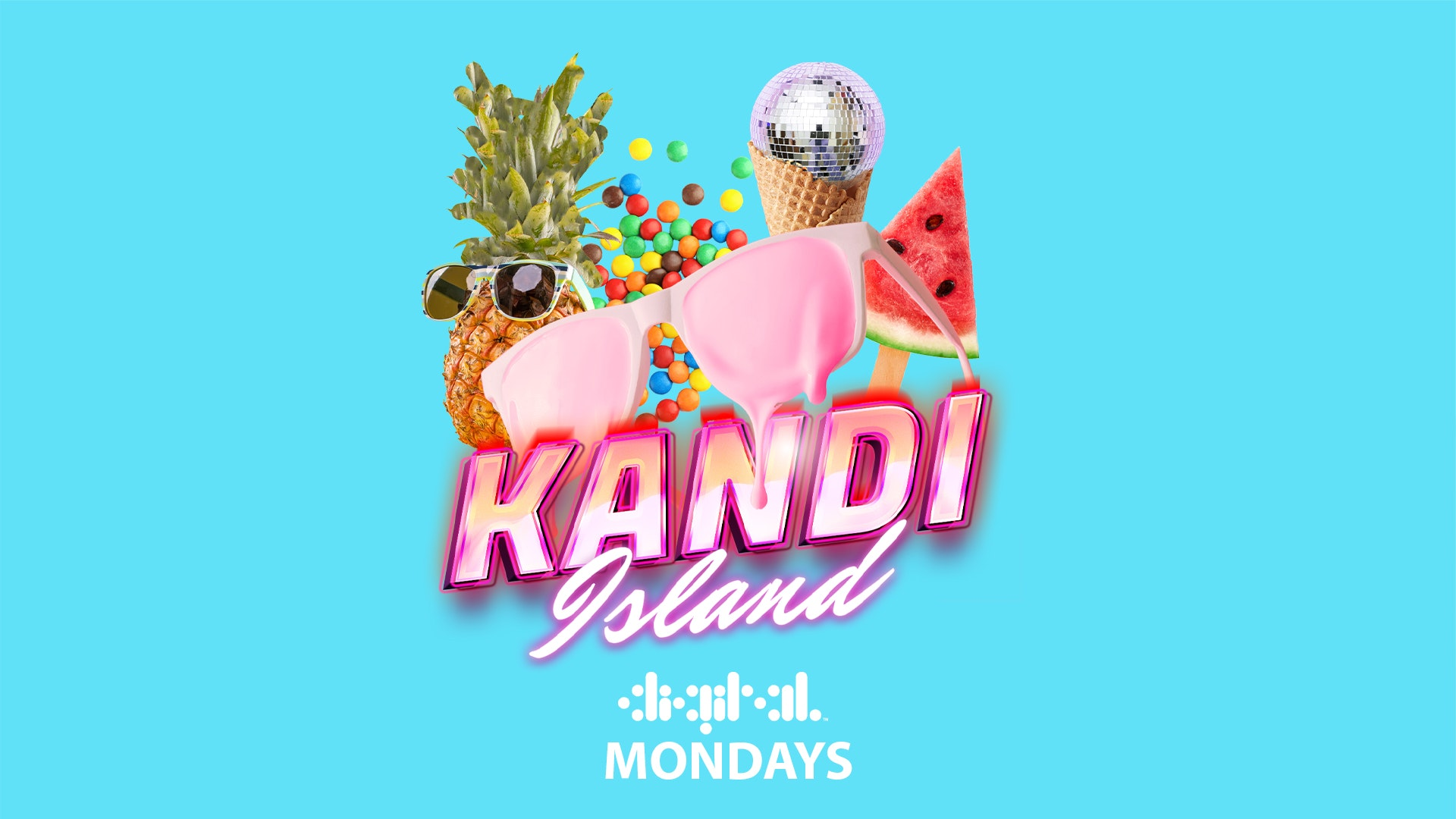 KANDI ISLAND | DIGITAL | MONDAY | 5th JULY