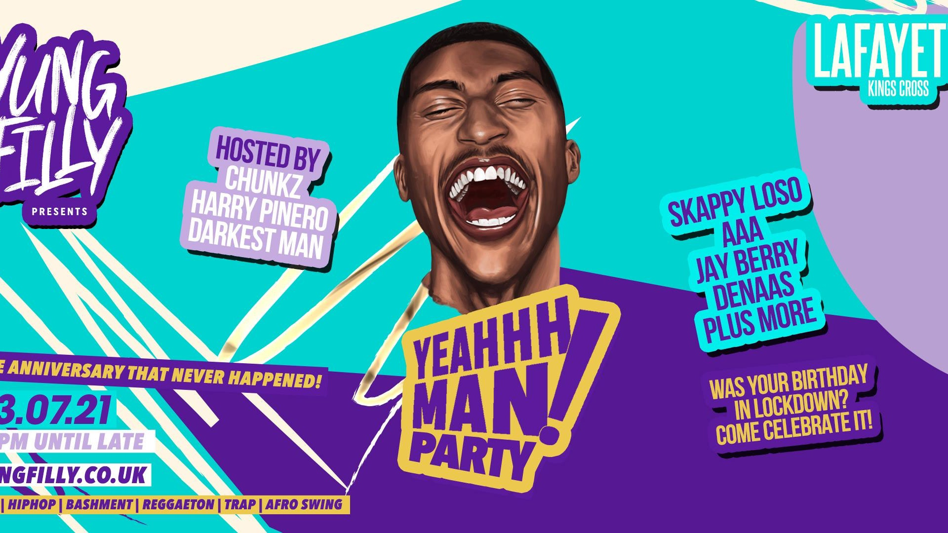 Yung Filly Presents: The YEAHHH MAN Anniversary Party | ft. Chunkz, Harry Pinero, Skapps & Special Guests!